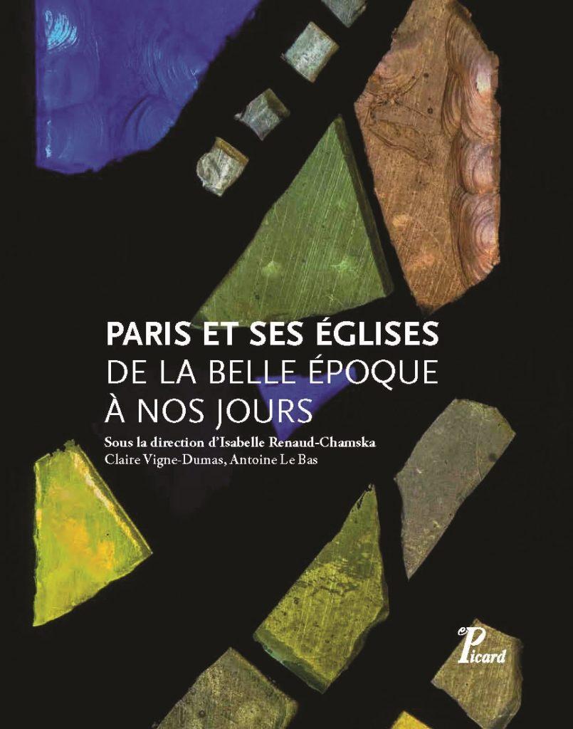 Ouvrage édité par les éditions Picard en partenariat avec les Chantiers du Cardinal – novembre 2017
