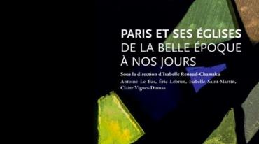 14 décembre, une soirée exceptionnelle pour découvrir les églises de Paris
