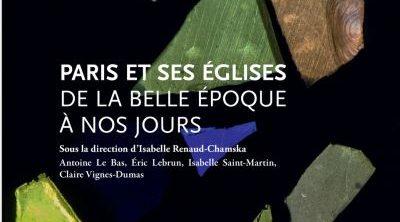 Le beau-livre «Paris et ses églises de la Belle Époque à nos jours»