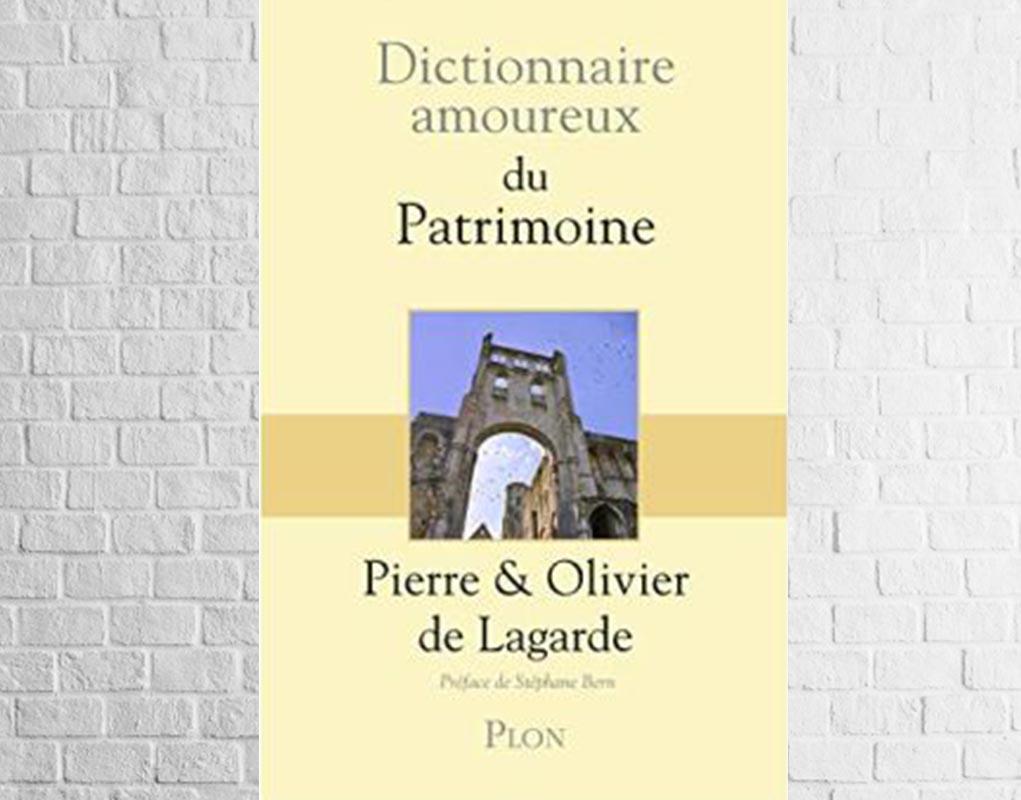 Le dictionnaire amoureux du patrimoine