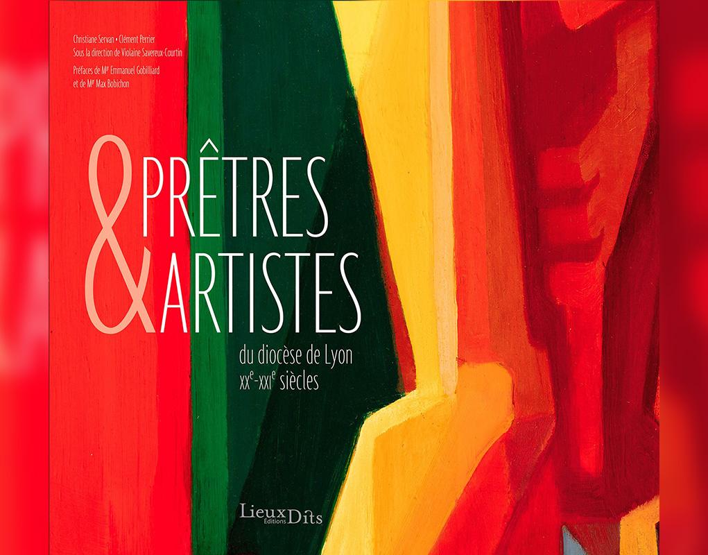 Prêtres et artistes à Lyon au XXe et XXIe siècles
