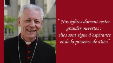 « Nos églises doivent rester grandes ouvertes »
